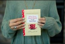 What Your Heart Needs for the Hard Days / Devotional book