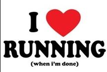 Runner for LIFE!!! / by Pam Blankenship