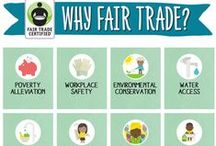 The Fair Trade Way / Practices, ethical standards, quotes, inforgraphics, and beliefs behind fair trade.