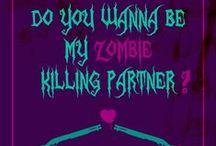 Zombie Love <3 / They're everywhere!!! Nom..nom..nom... / by Stephanie Keeth