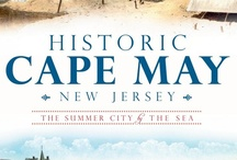 Memories of Cape May, New Jersey / by Lorna Leslie