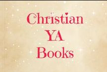 Christian YA Authors / A place to learn what your favorite Christian YA authors are up to and to see what writing tips or reading suggestions they have.