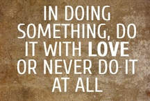 words of wisdom. / by Ashley Stehlik