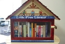 Little Free Libraries / In appreciation for those who bring the printed word to others. / by Jane McManus