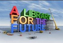 Libraries: Future! / A little of this, a little of that. What's that you say? / by Jane McManus