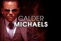 Calder Michaels /   / by Covert Affairs