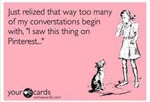 Funny  / by Kristina Larson