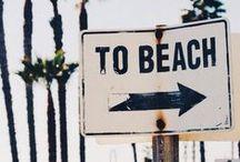 Let's Go To The Beach / The most gorgeous beaches around