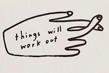 Words of Wisdom / by Anna Keiser