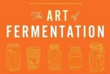 The Art of Fermentation / by Osmosis Day Spa