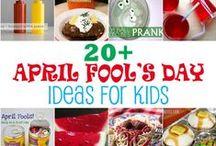 April Fool's Day Fun / Fun tricks to play on April Fool's Day