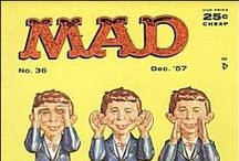 MAD / ...is an American humor magazine founded in 1952 by editor Harvey Kurtzman and publisher William Gaines, launched as a comic book before it became a magazine.