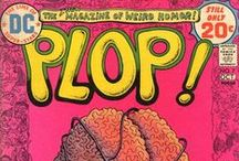 Plop! / ..,was a comic book anthology published by DC Comics in the mid-1970s.