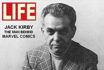 Jack Kirby / ...is an American comic book artist, writer and editor regarded as one of the major innovators and most influential creators in the comic book medium.