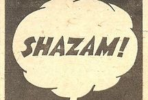 Shazam! / ...is Captain Marvel, a fictional superhero who appears in American comic books published by DC Comics.