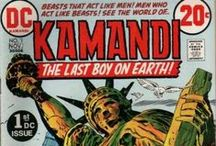 Kamandi / ...is the last boy on earth, an American comic book character, created by Jack Kirby and published by DC Comics