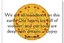 The Gypsy/Bohemian in my soul ~ / by Cynthia Michaels
