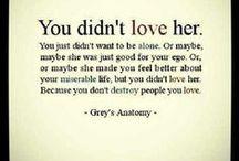 Grey's Anatomy Quotes / by Haley Ferguson