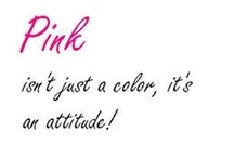Pink...I Luv it! / by Mel Scifi