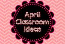 April Classroom Ideas