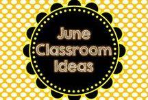 June Classroom Ideas