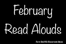 February Read Alouds / A collection of February read alouds for elementary teachers. {St. Valentine's Day, Black History Month, Presidents' Day and Groundhog Day} / by Fern Smith