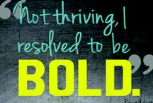 One Word: BOLD ~ 2014 / I love this idea from Natalie (http://natalieundis.wordpress.com/2014/01/02/pinning-boldly), and will use this board to inspire me all year!