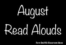 August Read Alouds / A collection of August read alouds for elementary teachers. {Back to School and Picnics}  / by Fern Smith