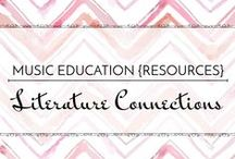 Literature Connections - Music Education {Resources} / Ideas and activities to incorporate books and literature in the music classroom.  Music Education {Resources} Literature Connections