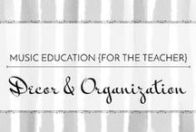 Decor & Organization - Music Education {For the Teacher} / Ideas and resources to make the classroom a beautiful and organized space!  Music Education {For the Teacher} Decor & Organization