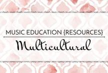 Multicultural - Music Education {Resources} / Songs, games, dances, and instrument activities to add a multicultural element to your music lessons.  Music Education {Resources} Multicultural