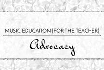 Advocacy - Music Education {Just for the Teacher} / The importance of music in our lives