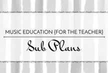 Sub Plans - Music Education {Just for the Teacher} / Resources for creating sub plans in the music classroom