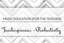 Teacherpreneur - Productivity / Get more done! #teacherpreneur