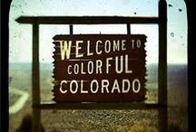 Colorado - Places I've Been / by Cheryl Bischoff