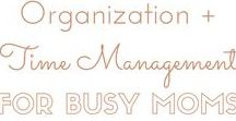 ORGANIZATION + TIME MANAGEMENT FOR BUSY MOMS / Ideas to make life more streamlined, organized and efficient for busy moms, working moms, work at home moms, or stay at home moms! How to manage your time and schedule your day to be productive and happy. Maternity leave routine | First-time mom | new mom tips and advice.
