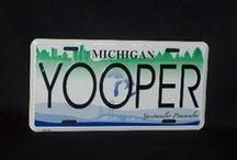 Yooper Land !!! / by Guy Richard Maki