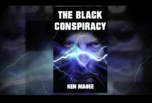 Ancient Magic&the Internet 2 - The Black Conspiracy / by Ken Magee