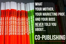 Co-Publishing Presentation / What Your Mother, Your Marketing Prof, and Your Boss NEVER Told You About...Co-Publishing!  Read the original post on http://MobileGroove.com at: http://www.mobilegroove.com/dearken-how-can-i-best-use-social-media-when-i-present-at-conferences-12375