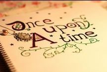 Once Upon A Time / by Connie