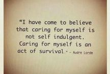 Self Care & Comfort /  I need a refill. / by Julie Westegaard