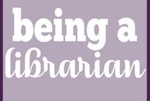 *Being a Librarian*