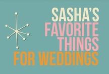 Sasha's Favorite Things for Weddings 2013