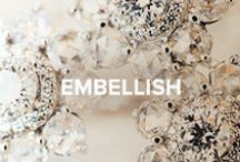 Embellish / by Jimmy Choo