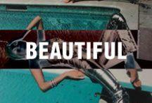 Beautiful / Beauty Related Stuff
