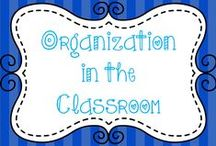Organization in the classroom / Ideas to help with organization of the classroom.  Contact me to be added to this board:  cvautrot26@gmail.com