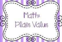Math:  Place Value / Ideas for teaching place value