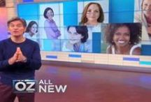 I Love Dr Oz / by Helen Walker