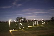 Dreams / by Lorna Strojny
