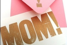 Mother's Day / Let her know that you love her.